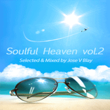 Soulful Heaven Vol.2 selected & mixed by Jose V Blay