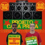 Projeto Caixa Preta 25.03.2016 Dj MurphyJay