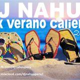 Dj Nahuu - Mix Verano Caliente 2015