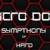 Micro-Dot ™ - Symphony of Hard (4x CDJ Hard-Dance Mix)