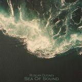 Ruslan Dudaev - Sea Of Sound