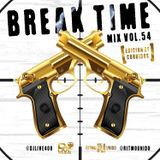 Break Time Mix Vol.54 (Edicion de Corridos)