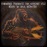 cOmaWrek Presentz tha nOdcast (v52) mixed by sOuL_sCientiSt
