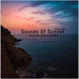 Sounds Of Sunset -  Guest Mix #2 by Bawaka