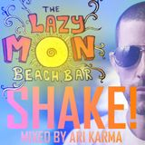 SHAKE ! by ARI KARMA recorded live @THE LAZY MON ,Puerto viejo, Costa rica.