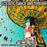 Ecstatic Dance Amsterdam - Sunday morning - Dj Martyn Zij - 23-04-2017  (Deep & Multi Dimensional)