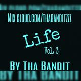 Tha Bandit - Live Ep #3