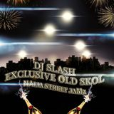 EXCLUSIVE OLD SKOL NAIJA STREET JAMz FT DJ SLASH AND ALL STAR