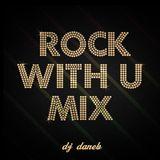 Rock With U Mix