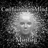 Confusion of Mind - Morfou (Deep Mix)