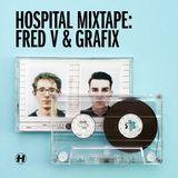Hospital Mixtape - Fred V & Grafix 2015
