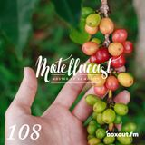 DJ MoCity - #motellacast E108 - now on boxout.fm [28-02-2018]