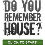 Do you Remember House ? Part 02