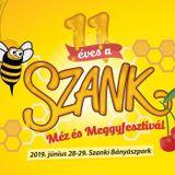 2019.06.29. - 11. Méz es Meggyfesztivál, Szank - Saturday