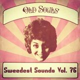 Sweedest Sounds Vol. 76 - Old Souls