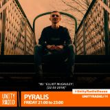 Pyralis, With Elliot McGauley, #UnityRadioHouse, Explicit (Parental Advisory), [2019 03 22]