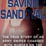 "ATTORNEY CRAIG DRUMMOND --Defending an American Sniper from a murder charge ""Saving Sandoval"""