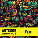 Fed. - Artcore Sessions vol. 8