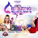 DJ DOTCOM_PRESENTS_BLAZING R&B SOULS_MIX_VOL.3 (PLATINUM SERIES)