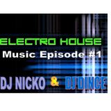 Electro House Music Episode #1 Dj Nicko & Dj Dince