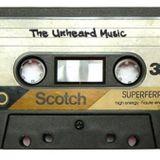 The Unheard Music Podcast #2: chill, hon