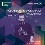 Romanian Trance Family Radio Show 06 - Guard14 Guest mix
