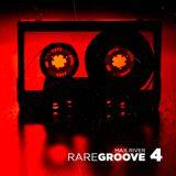 Max River - Rare Groove 4