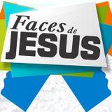Faces de Jesus - 04 : Jesus Sacrificial