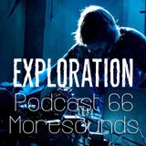 Exploration Music Podcast 66 : Moresounds