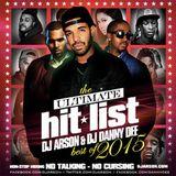 DJ Arson DJ Danny Dee-The Ultimate Hit List Best Of 2015 [Full Mixtape Download Link In Description