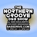 Northern Groove Show [2018.12.12] Dan Soulsmith on BassDrive