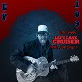 Cowboy's Juke Joint Show Interview Left Lane Cruiser Episode 109
