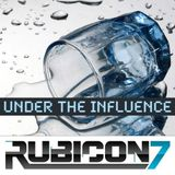 Rubicon 7  -  Under The Influence 105  - 10-Oct-2014