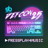 DEF CON 25 - PRESSPLAY4MUSIC