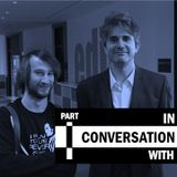 In Conversation With - Dr. Richard Hewett (Part One)