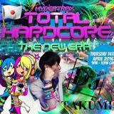 Total Hardcore - DJ Takumi - The Power Hour - 14th April 2016