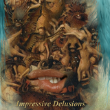Impressive Delusions – 05.06.19
