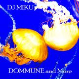DOMMUNE and More