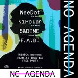 No Agenda - Mixtape 003 - Ki Polar B2B WeeDot