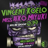 [ITG039] Vincent Koelo & miss Aiko Miyuki - Into The Groove 039 - Halloween In The House (2012)