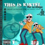 This Is Kartel the Mixtape_Dj GLOKK9iNE X Dj Kiddy (Finesounds ent)