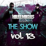 "The House Moguls Present ""The Show"" Vol. 13"