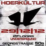 Tom Nihil @ Hoerkultur - Underground Club Hannover - 29.12.2012