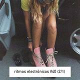 RITMOS ELECTRONICOS #40 (2/1)