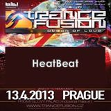 13.04.2013 - HeatBeat @ Trancefusion Ocean of Love - Industrial Palace Prague (CZ)