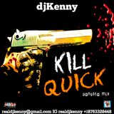 DJ KENNY KILL QUICK GANGSTA MIX DEC 2K17