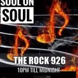 SOUL ON SOUL VIA THE ROCK 926.COM/31/05/19