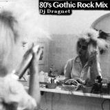 80's Gothic Rock Mix I (23/01/2016)