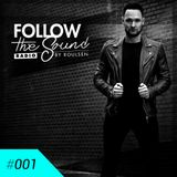 Follow the Sound Radio #001