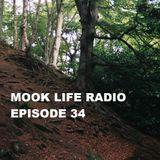 Mook Life Radio Episode 34